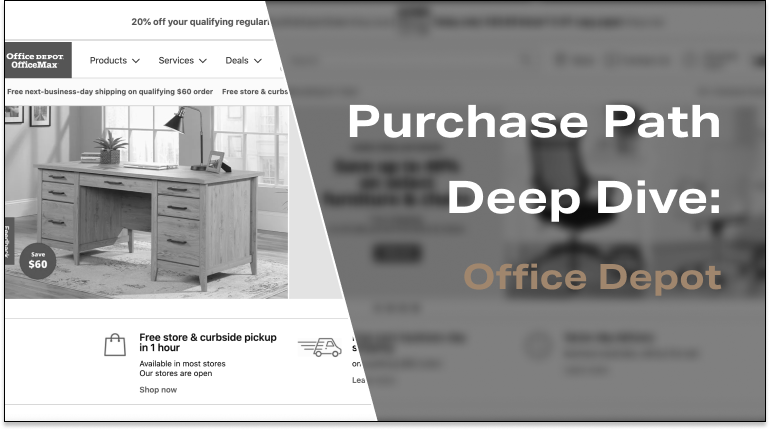 Purchase Path Deep Dive: Office Depot